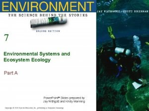 7 Environmental Systems and Ecosystem Ecology Part A