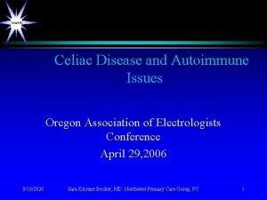 Celiac Disease and Autoimmune Issues Oregon Association of