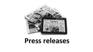 Press releases The press release Headline Intro Body