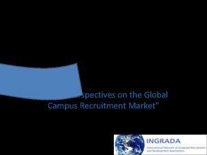 The INGRADA Global Graduate Recruitment and Retention Survey