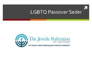 LGBTQ Passover Seder LGBTQ Passover Seder Jewish Federation
