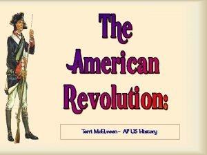 Terri Mc Elveen AP US History On the