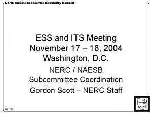 North American Electric Reliability Council ESS and ITS