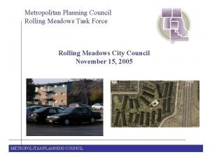 Metropolitan Planning Council Rolling Meadows Task Force Rolling