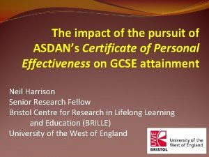 The impact of the pursuit of ASDANs Certificate