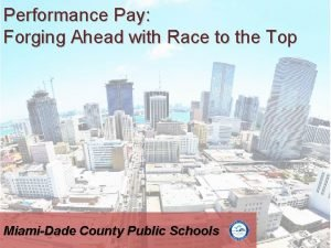 Performance Pay Forging Ahead with Race to the