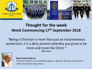 Thought for the week Week Commencing 17 th