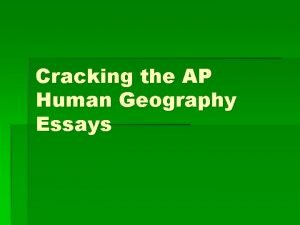 Cracking the AP Human Geography Essays Grading Essays