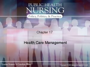 Chapter 17 Health Care Management Copyright 2008 Delmar
