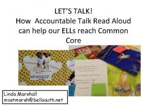 LETS TALK How Accountable Talk Read Aloud can