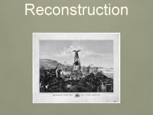 Reconstruction With Malice Towards None With malice toward