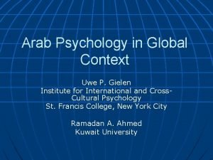 Arab Psychology in Global Context Uwe P Gielen