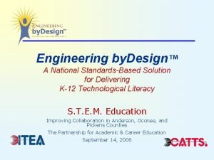 Engineering by Design A National StandardsBased Solution for