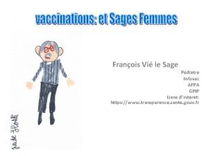 Franois Vi le Sage Pdiatre Infovac AFPA GPIP