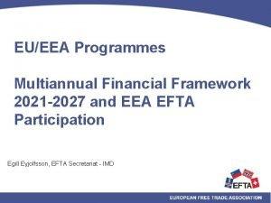 EUEEA Programmes Multiannual Financial Framework 2021 2027 and