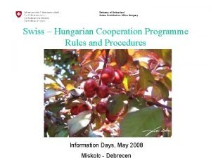 Embassy of Switzerland Swiss Contribution Office Hungary Swiss