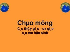 Cho mng Cc thy gio c gio cc