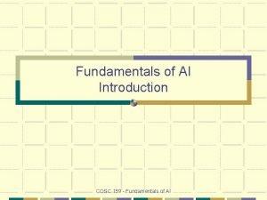 Fundamentals of AI Introduction COSC 159 Fundamentals of