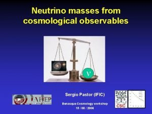 Neutrino masses from cosmological observables Sergio Pastor IFIC
