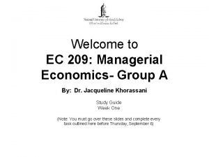 Welcome to EC 209 Managerial Economics Group A