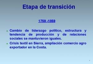 Etapa de transicin 1759 1859 v v Cambio