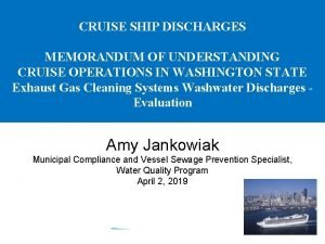 CRUISE SHIP DISCHARGES MEMORANDUM OF UNDERSTANDING CRUISE OPERATIONS