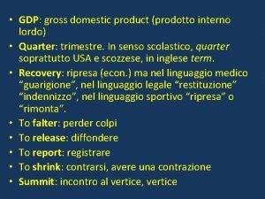 GDP gross domestic product prodotto interno lordo Quarter