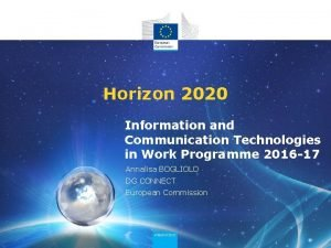Horizon 2020 Information and Communication Technologies in Work