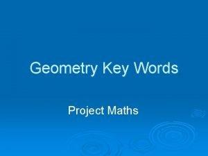 Geometry Key Words Project Maths Geometry Definitions 1
