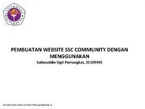PEMBUATAN WEBSITE SSC COMMUNITY DENGAN MENGGUNAKAN Sabaruddin Sigit
