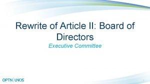 Rewrite of Article II Board of Directors Executive