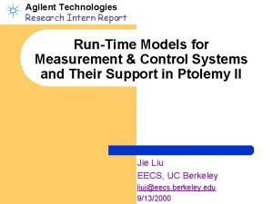 Agilent Technologies Research Intern Report RunTime Models for