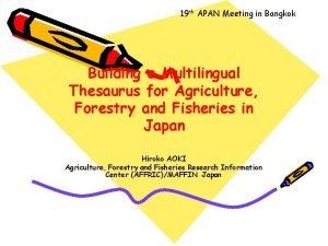 19 th APAN Meeting in Bangkok Building a