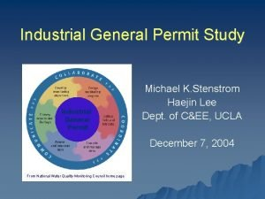 Industrial General Permit Study Industrial General Permit Michael