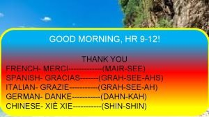 GOOD MORNING HR 9 12 THANK YOU FRENCH