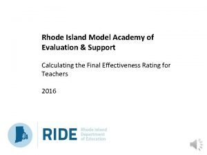 Rhode Island Model Academy of Evaluation Support Calculating