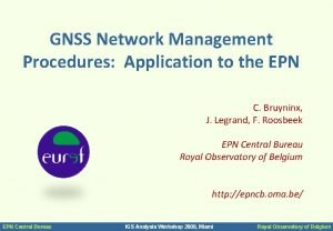 GNSS Network Management Procedures Application to the EPN