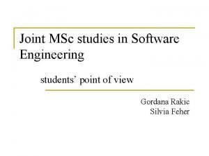 Joint MSc studies in Software Engineering students point