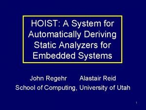 HOIST A System for Automatically Deriving Static Analyzers