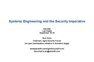 Systems Engineering and the Security Imperative INCOSE Las