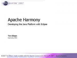 Apache Harmony Developing the Java Platform with Eclipse