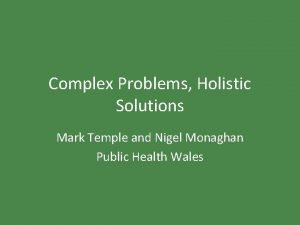 Complex Problems Holistic Solutions Mark Temple and Nigel