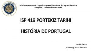Subdepartamento de Lngua Portuguesa Faculdade de Lnguas Histria