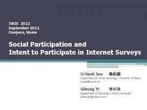 IWIS 2012 September 2012 Daejeon Korea Social Participation