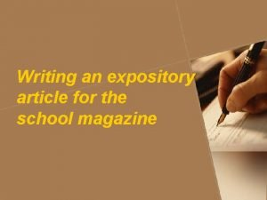 Writing an expository article for the school magazine
