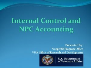 Internal Control and NPC Accounting Presented by Nonprofit