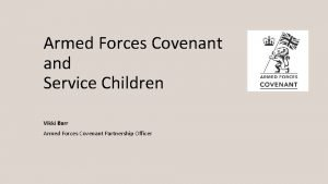 Armed Forces Covenant and Service Children Vikki Barr