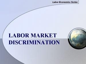 Labor Economics Series LABOR MARKET DISCRIMINATION Tokoh Pejuang