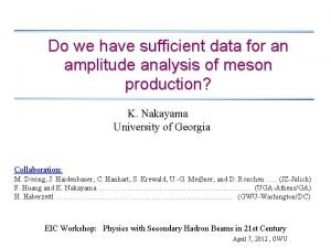 Do we have sufficient data for an amplitude