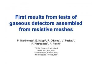 First results from tests of gaseous detectors assembled
